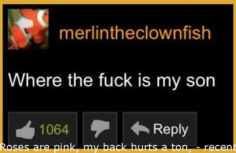 Roses are red, my back hurts a ton,